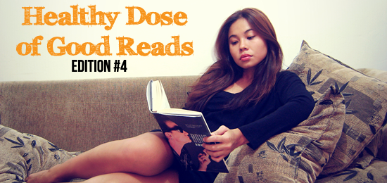 Healthy Dose of Good Reads | Edition #4