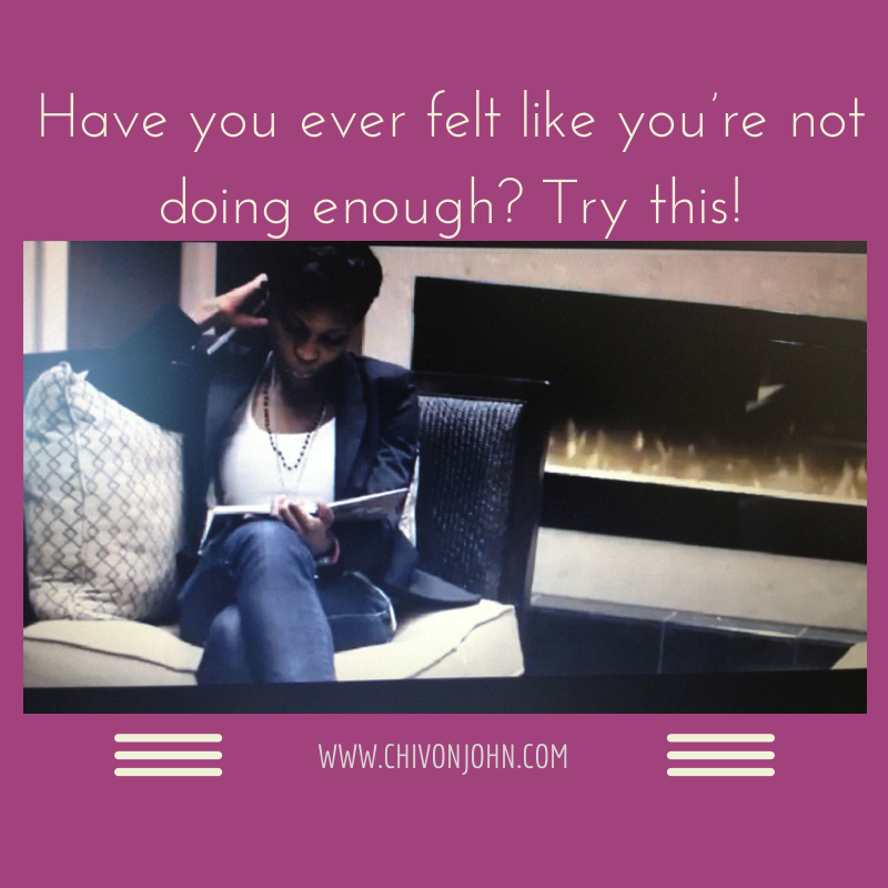 Humor Inspirational Quotes: Have You Ever Felt Like You're Not Doing Enough? Try This
